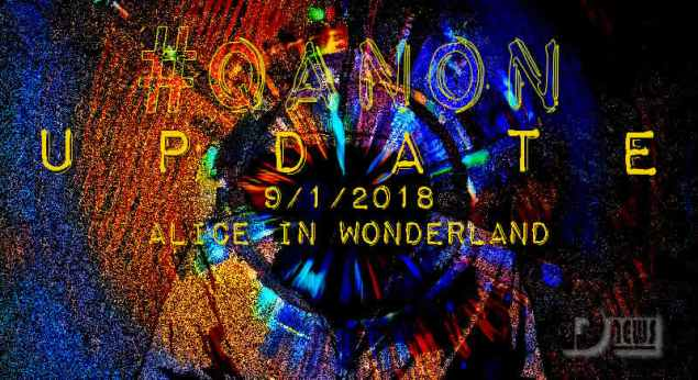 "#QAnon News - Q Anon ""Do you believe actual 'polls' were taken?"" plus more Qanon-update-september-1-alice-in-wonderland"