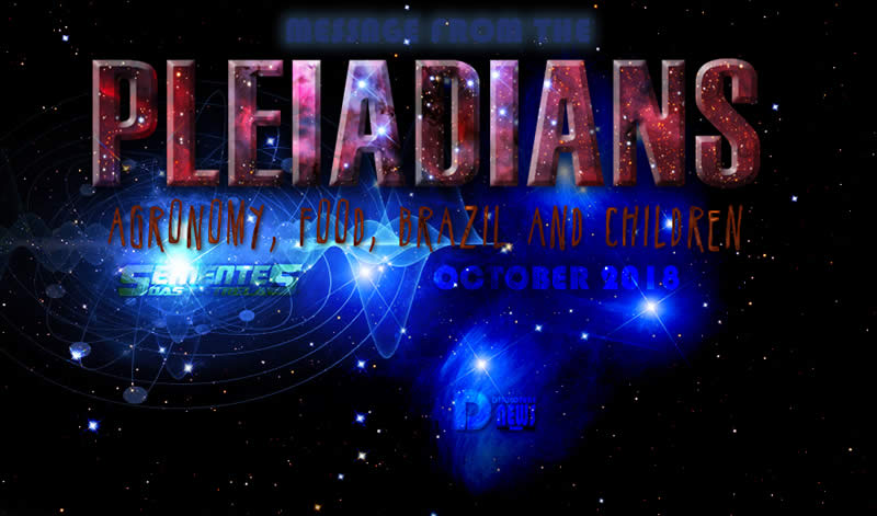 Message From The Pleiadians October 11 2018 ~ October 14