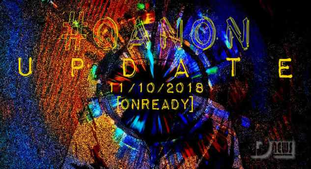 #Q ANON: Q: Plan Worked, Future Proves Past, Forced Exposure plus more Qanon-update-november-9-onready-cover