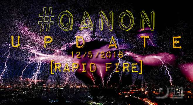 """#Q Anon Drama Theater: """"Trump, Q and the Beauty of D5"""" plus more Qanon-update-december-5-rapid-fire-cover"""