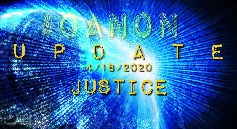 "#QTard Drama Theater - ""Uniting the Light"" Round Table w/Austin Steinbart plus more Qanon-18-april-2020-justice-cover"